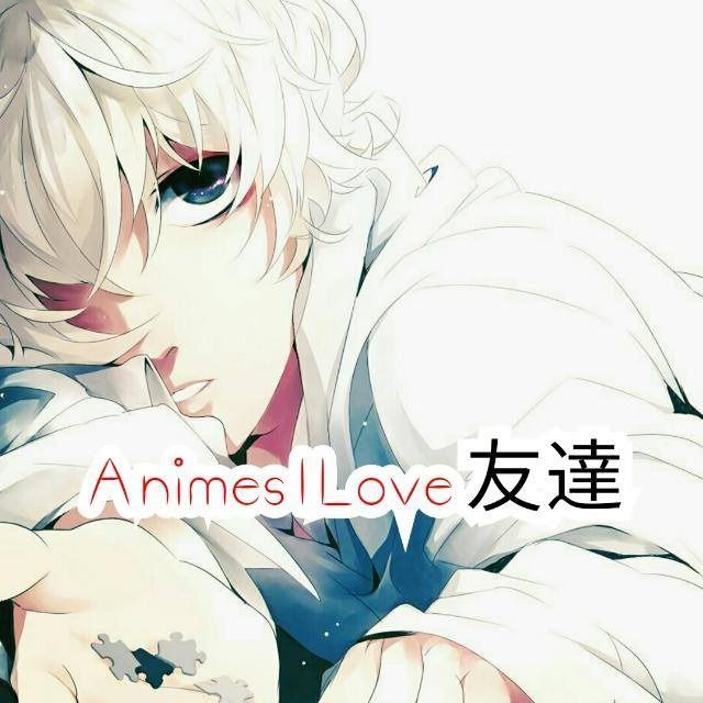 ⛩🖤👑 Animes I Love ❤🈹 - Grupos de WhatsApp